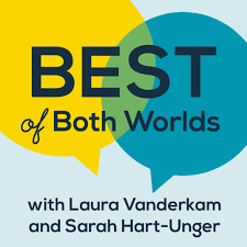 Best of Both Worlds Podcast