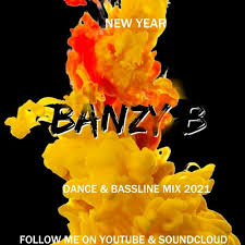 <b>NEW YEAR DANCE</b> & BASSLINE MIX 2021 by BANZY B