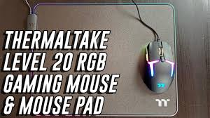 <b>THERMALTAKE LEVEL 20 RGB</b> gaming mouse - review and ...
