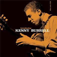 <b>Introducing Kenny Burrell</b> (2019 Reissue, LP) by <b>Kenny Burrell</b> ...