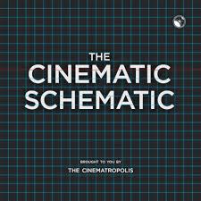 The Cinematic Schematic