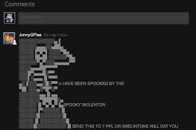 You Have Been Spooked By The Spooky Skeleton   Know Your Meme via Relatably.com