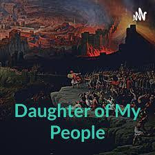Daughter of My People: Jesus' Jerusalem Destroyed