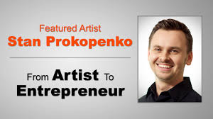 interview featured artist stan prokopenko from artist to interview featured artist stan prokopenko from artist to entrepreneur