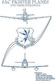 robert j boyd office of the historian strategic air command sac fighter planes and their operations