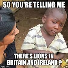 Doubtful African boy considers the British Irish Lions rugby team ... via Relatably.com