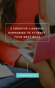 17 best images about c a r e e r public relations 5 creative linkedin summaries to attract your next boss via career contessa