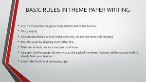 lesson english basic rules in theme paper writing use the basic rules in theme paper writing use the formal theme paper to be distributed by the