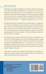why study talmud in the twenty first century the relevance of the relevance of the ancient jewish text to our world paul socken elizabeth shanks alexander tsvi blanchard judith r baskin michael chernick