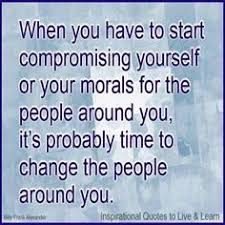 Compromising Your Moral Quotes. QuotesGram via Relatably.com
