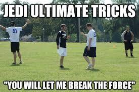 jedi ultimate frisbee memes | quickmeme via Relatably.com
