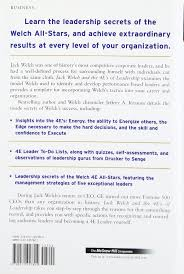 jack welch and the 4 e s of leadership how to put ge s leadership jack welch and the 4 e s of leadership how to put ge s leadership formula to work in your organization jeffrey a krames 9780071457804 amazon com books