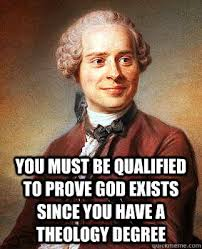 you must be qualified to prove god exists since you have a ... via Relatably.com