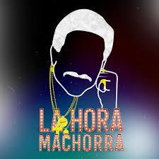 La Hora Machorra
