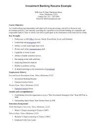 Resume Examples. Bank Resume Objective: investment-banking-resume ... Resume Examples, Investment Banking Resume Example For Career Objective With Key Strength And Education Background