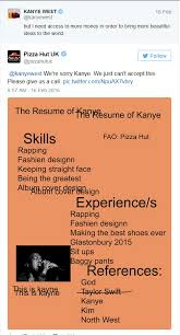 magic    pizza hut mocks kanye pizza hut kanye  they put together this mock resume on behalf of the  quot greatest of all time quot