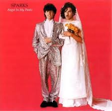 <b>Angst In</b> My Pants by <b>Sparks</b> (Album; Repertoire; REP 4760-WG ...