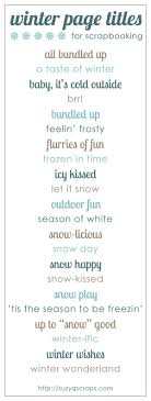 best ideas about scrapbook titles scrapbooking winter scrapbook page titles by kari