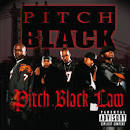 Pitch Black Law album by Pitch Black