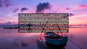 ally carter quote fear is a weakness it makes a person lose her ally carter quote fear is a weakness it makes a person lose her