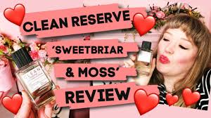 <b>Clean</b> Reserve '<b>Sweetbriar & Moss</b>' Perfume Review // Sustainable ...
