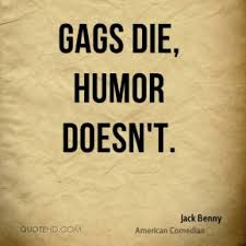 Gags Quotes - Page 1 | QuoteHD