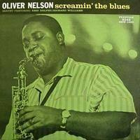 <b>Oliver Nelson</b> - <b>Screamin</b>` The Blues - SACD - SCOTT NANGLE ...