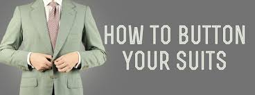 How To <b>Button</b> Your <b>Suits</b>, <b>Jackets</b>, Vests, Overcoats, & Tuxedo ...