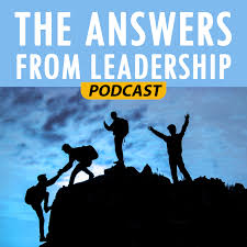 the answers from leadership podcast joseph lalonde the answers from leadership podcast ×