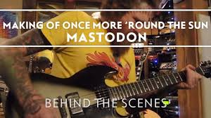 <b>Mastodon</b> - Making of <b>Once More</b> 'Round The Sun Part 1 [Behind ...