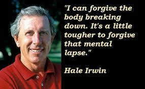 Hale Irwin Quotes. QuotesGram