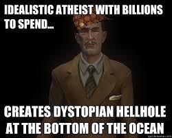 Scumabg Atheist Andrew Ryan memes | quickmeme via Relatably.com