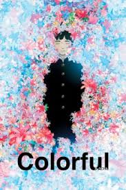 <b>Colorful</b> (Movie) (<b>Colorful</b> The Motion Picture) - MyAnimeList.net