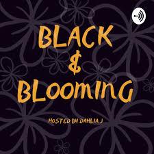 Black & Blooming
