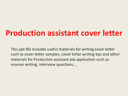 production assistant cover letter this ppt file includes useful materials for writing cover letter such as production assistant cover letter sample universal cover letter samples
