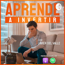 Aprende a Invertir con Javier Del Valle