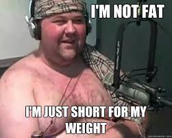Denial Chubby Guy memes | quickmeme via Relatably.com