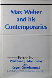 com max weber and his contemporaries  com max weber and his contemporaries 9780043012628 wolfgang j mommsen jurgen osterhammel books