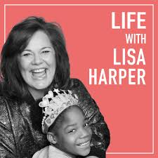 Life with Lisa Harper
