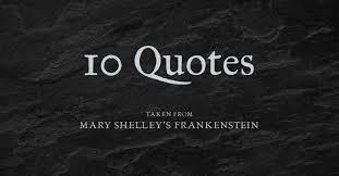 Frankenstein Quotes. QuotesGram via Relatably.com
