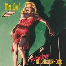 <b>Meat Loaf</b> - <b>Welcome</b> To The Neighbourhood (Vinyl) | Walmart ...