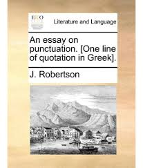 Essay On Punctuation   Essay Topics One Line Of Quotation In Greek Essay On Punctuation Online Millicent Rogers Museum