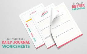 why you should model the behavior you want to see in your child 31 days journal worksheets