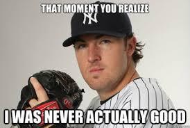 The Greedy Pinstripes: New York Yankees Memes: Phil Hughes Edition via Relatably.com