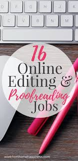 best images about job ideas for proofreading editing 16 places to remote editing and proofreading jobs