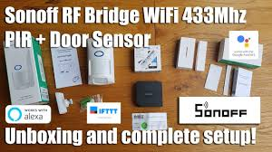 Sonoff RF Bridge <b>WiFi 433Mhz</b> + PIR Sensor + Door / Window Alarm ...