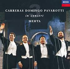 <b>Carreras</b> · <b>Domingo</b> · <b>Pavarotti</b>: The Three Tenors in Concert / Mehta
