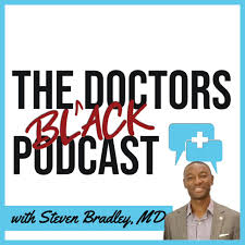 The Black Doctors Podcast