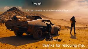 Hey Girl, We Will Await This Feminist Mad Max Meme in Valhalla ... via Relatably.com
