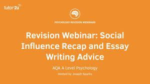 revision webinar social influence recap and essay writing advice revision webinar social influence recap and essay writing advice